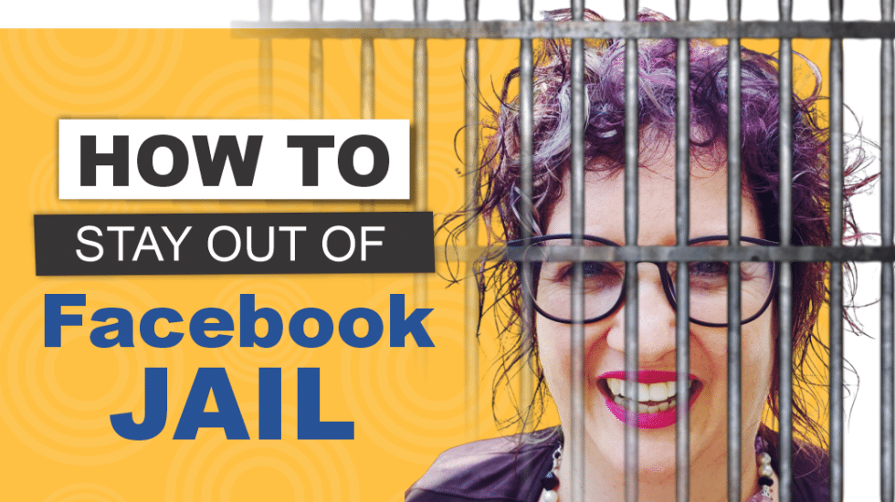 How To Stay Out Of Facebook Jail