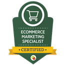 E-Commerce Marketing Specialist Certified